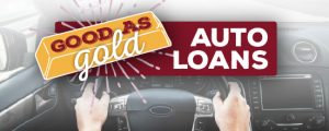 Good as Gold Auto Loan Promotion